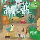 Little Friends The Woodland Christmas Ball book