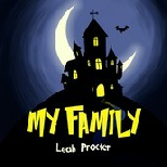 My Family by Leah Procter